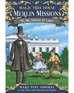 Abe Lincoln at Last! Merlin Mission