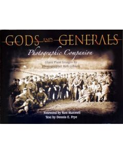 Gods and Generals Photographic Companion